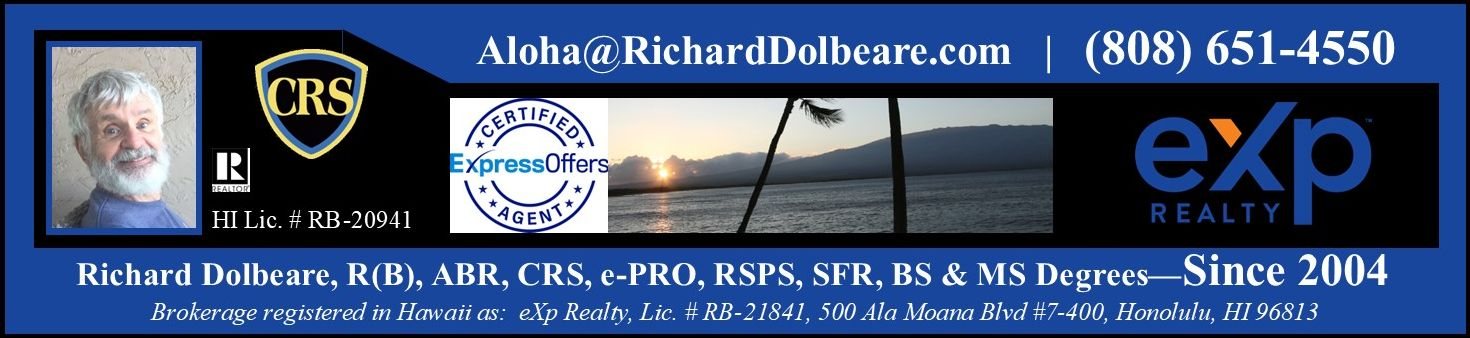 Richard T. Dolbeare, R(B), Hawaii Real Estate Broker RB-20941 specializing in Kauai real estate